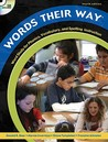 Words Their Way: Word Study for Phonics, Vocabulary, and Spelling Instruction, [Book, CD & DVD]