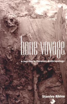 Bone Voyage by Stanley Rhine