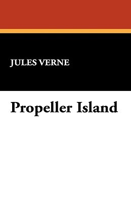 Propeller Island (Extraordinary Voyages, #41)