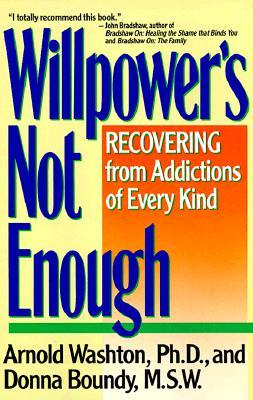 willpower-is-not-enough-understanding-and-overcoming-addiction-and-compulsion