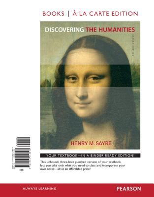 Discovering the humanities by henry m sayre discovering the humanities other editions enlarge cover 12760664 fandeluxe Images