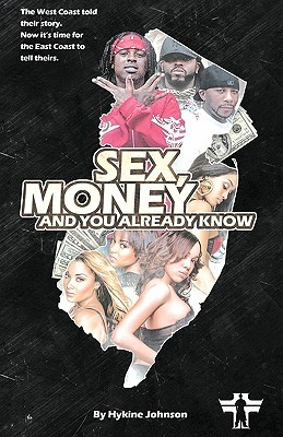 Sex money and you already know 2