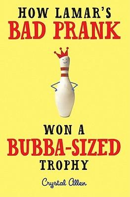 How Lamar's Bad Prank Won a Bubba-Sized Trophy