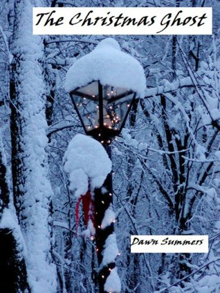The Christmas Ghost by Dawn Summers