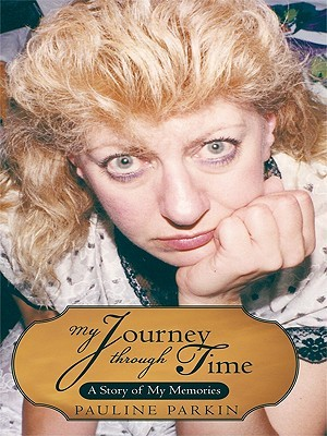 My Journey Through Time: A Story of My Memories