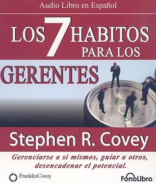 Los 7 Habitos Para Gerentes