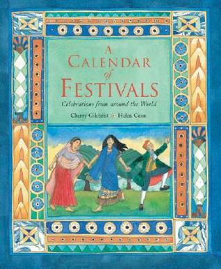 A Calendar of Festivals by Cherry Gilchrist