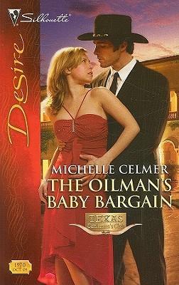 The Oilman's Baby Bargain (Texas Cattleman's Club: Maverick County Millionaires #4)