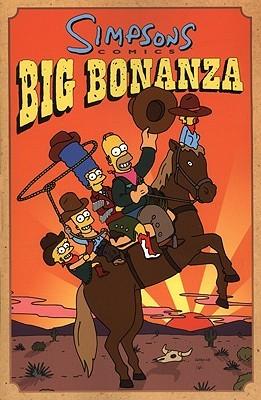 Simpsons Comics Big Bonanza: Big Bonaza