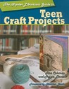 The Hipster Librarian's Guide to Teen Craft Projects by Tina Coleman