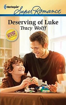 Deserving of Luke