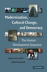 Modernization, Cultural Change, and Democracy: The Human Development Sequence