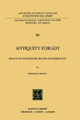 antiquity-forgot-essays-on-shakespeare-bacon-and-rembrandt