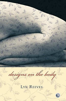 Designs on the Body by Lyn Reeves