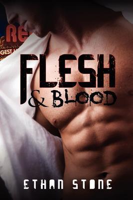 Flesh & Blood by Ethan Stone
