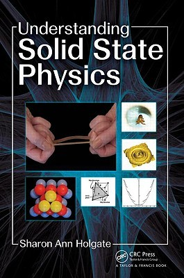 Solid State Physics: An Accessible Introduction for Undergraduates