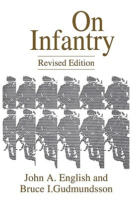 On Infantry (The Military Profession)