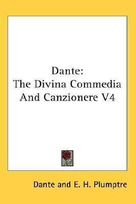 Dante: The Divina Commedia and Canzionere V4