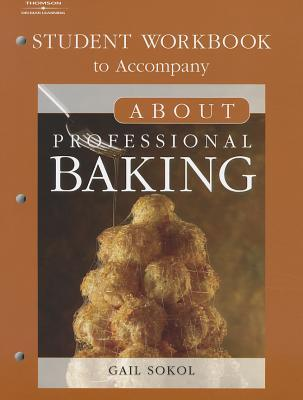 About Professional Baking Student Workbook