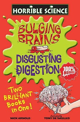 Bulging Brains And Disgusting Digestion