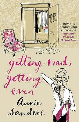 Getting Mad, Getting Even by Annie Sanders