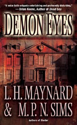 Demon Eyes by L.H. Maynard