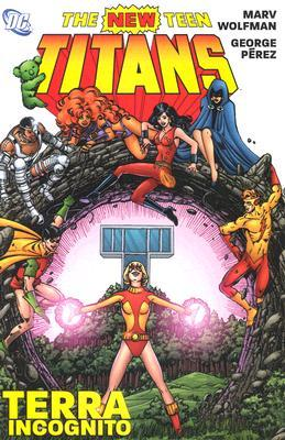 The New Teen Titans: Terra Incognito(The New Teen Titans)