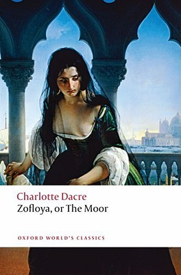 Zofloya, or The Moor by Charlotte Dacre