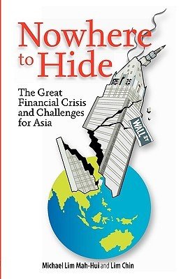 Nowhere to Hide: The Great Financial Crisis and Challenges for Asia