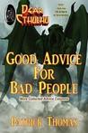 Dear Cthulhu: Good Advice for Bad People