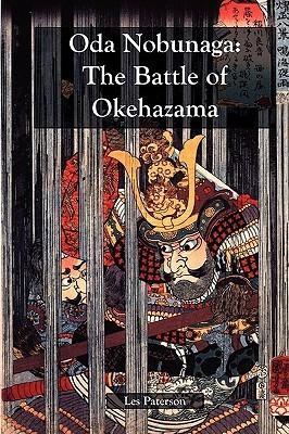 Oda Nobunaga: The Battle of Okehazama