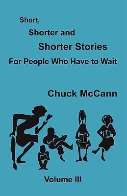 Short, Shorter and Shorter Stories, Volume III