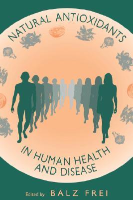 Natural Antioxidants in Human Health and Disease