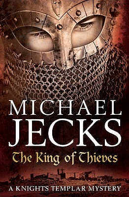 The King of Thieves by Michael Jecks