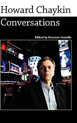 Howard chaykin: conversations by Brannon Costello