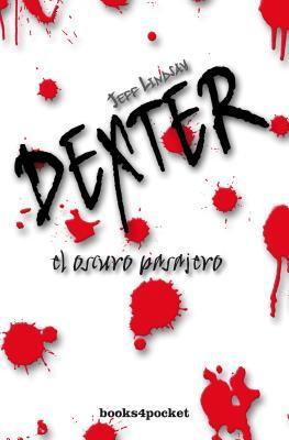 El oscuro pasajero (Dexter #1)