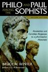 Philo and Paul Among the Sophists: Alexandrian and Corinthian Responses to a Julio-Claudian Movement