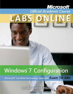 MOAC Labs Online for MOAC 70-680: Windows 7 Configuration