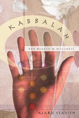 Kabbalah for Health & Wellness