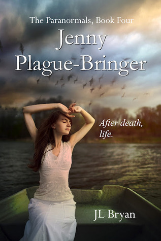 Jenny Plague-Bringer by J.L. Bryan