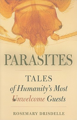 parasites-tales-of-humanity-s-most-unwelcome-guests