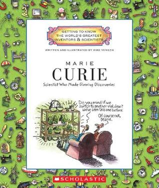 Marie Curie: Scientist Who Made Glowing Discoverie...