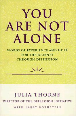 You Are Not Alone by Julia Thorne