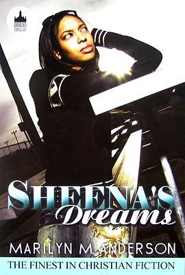 Sheena's Dreams by Marilyn M. Anderson