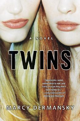 Twins by Marcy Dermansky