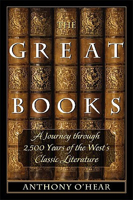 The Great Books: A Journey through 2,500 Years of the West's Classic Literature