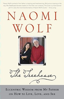 The Treehouse by Naomi Wolf