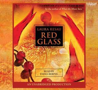 Red Glass by Laura Resau