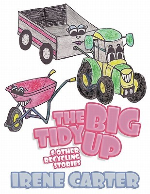 The Big Tidy Up: & Other Recycling Stories