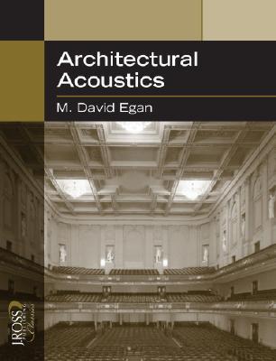 architectural acoustics by m david egan